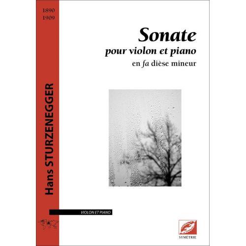 SYMETRIE STURZENEGGER H. - SONATE POUR VIOLON ET PIANO, EN FA DIÈSE MINEUR - VIOLON
