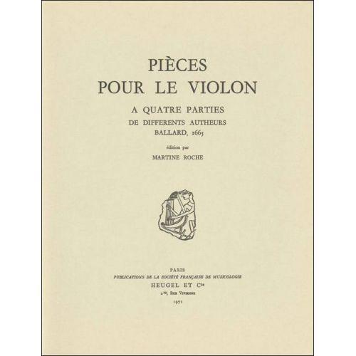 SYMETRIE ROCHE M. - PIÈCES POUR LE VIOLON À QUATRE PARTIES DE DIFFÉRENTS AUTHEURS. BALLARD, 1665 - VIOLON