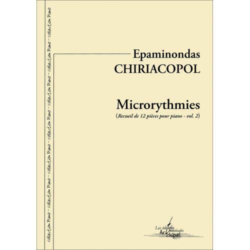SYMETRIE CHIRIACOPOL E. - MICRORYTHMIES. RECUEIL DE 12 PIÈCES POUR PIANO VOL. 2 - PIANO