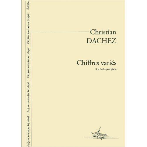 SYMETRIE DACHEZ C. - CHIFFRES VARIÉS, 14 PRÉLUDES POUR PIANO - PIANO