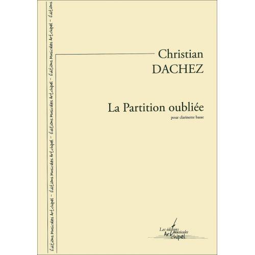 SYMETRIE DACHEZ C. - LA PARTITION OUBLIÉE - CLARINETTE