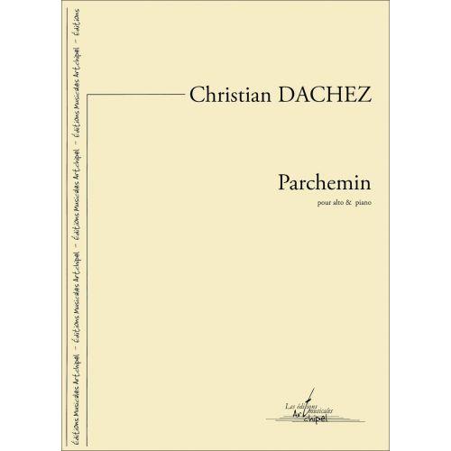 SYMETRIE DACHEZ C. - PARCHEMIN, POUR ALTO ET PIANO - ALTO