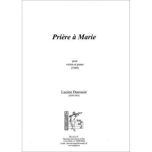 SYMETRIE DUROSOIR L. - PRIÈRE À MARIE, POUR VIOLON ET PIANO - VIOLON