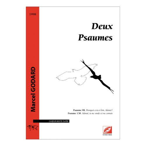 SYMETRIE GODARD M. - DEUX PSAUMES - CHOEUR