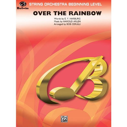 ALFRED PUBLISHING ARLEN HAROLD - OVER THE RAINBOW - STRING ORCHESTRA