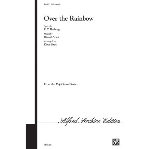 ALFRED PUBLISHING ARLEN HAROLD - OVER THE RAINBOW - MIXED VOICES SATB