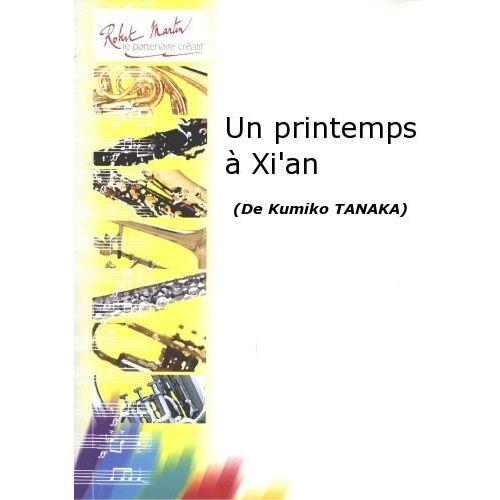 ROBERT MARTIN TANAKA K. - UN PRINTEMPS A XI'AN
