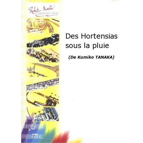ROBERT MARTIN TANAKA K. - DES HORTENSIAS SOUS LA PLUIE