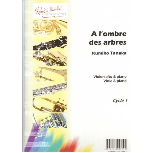 ROBERT MARTIN TANAKA K. - A L'OMBRE DES ARBRES