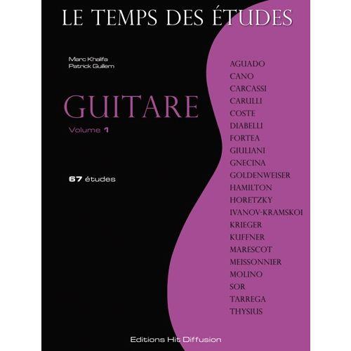 HIT DIFFUSION GUILLEM P. / KHALIFA M. - LE TEMPS DES ETUDES - GUITARE