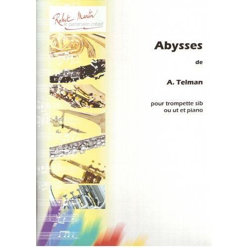 ROBERT MARTIN TELMAN A. - ABYSSES