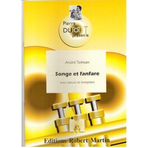 ROBERT MARTIN TELMAN A. - COLLECTION DUTOT P. - SONGE ET FANFARE, 7 TROMPETTES
