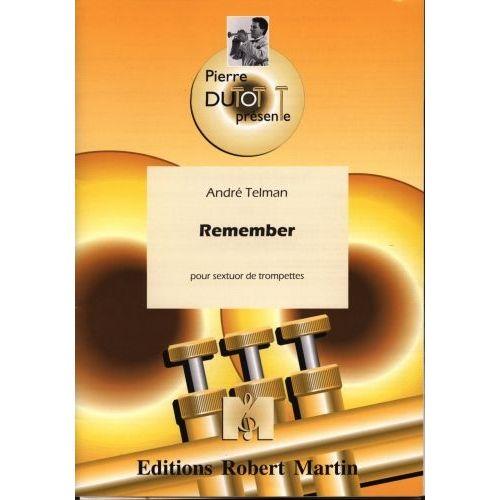 ROBERT MARTIN TELMAN ANDRE - REMEMBER - 6 TROMPETTES
