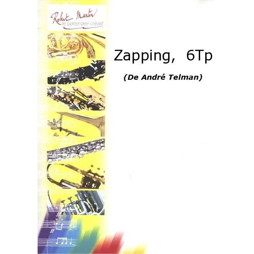 ROBERT MARTIN TELMAN A., DUTOT P. - COLLECTION DUTOT P. - ZAPPING, 6 TROMPETTES