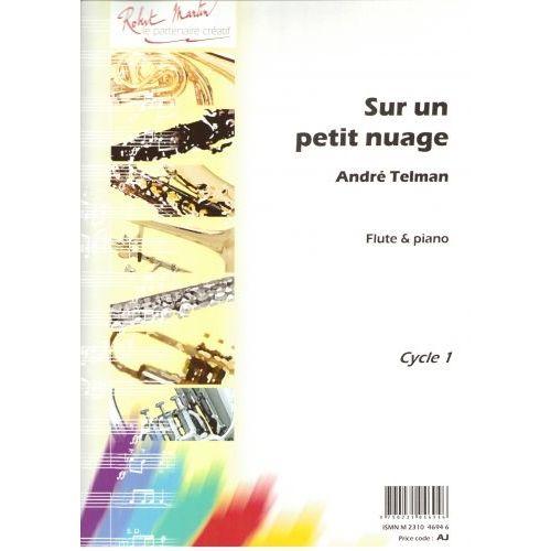 ROBERT MARTIN TELMAN A. - SUR UN PETIT NUAGE