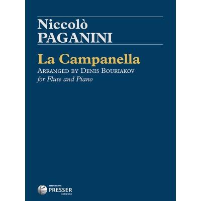 THEODORE PRESSER COMPANY PAGANINI NICCOLO - LA CAMPANELLA - FLUTE & PIANO (Arr. DENIS BOURIAKOV)
