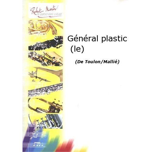 ROBERT MARTIN TOULON/MALLIÉ - GÉNÉRAL PLASTIC (LE)