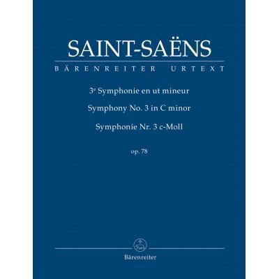 BARENREITER SAINT-SAENS CAMILLE - SYMPHONIE N°3 OP.78 - SCORE
