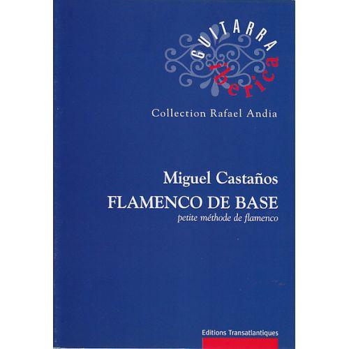 TRANSATLANTIQUES CASTANOS MIGUEL - FLAMENCO DE BASE