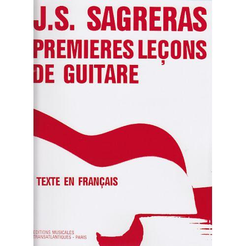 TRANSATLANTIQUES SAGRERAS J.S. - PREMIÈRES LEÇONS DE GUITARE