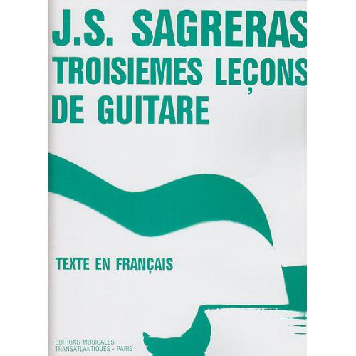 TRANSATLANTIQUES SAGRERAS J.S. - TROISIÈMES LEÇONS DE GUITARE