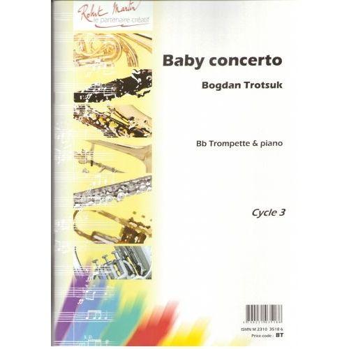 ROBERT MARTIN TROTSUK B. - BABY CONCERTO, SIB