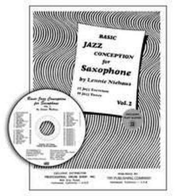 CARL FISCHER NIEHAUS LENNIE - BASIC JAZZ CONCEPTION VOL.2 - SAXOPHONE
