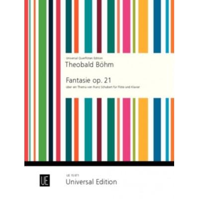 UNIVERSAL EDITION BOEHM TH. - FANTASIE OP.21 - FLUTE ET PIANO