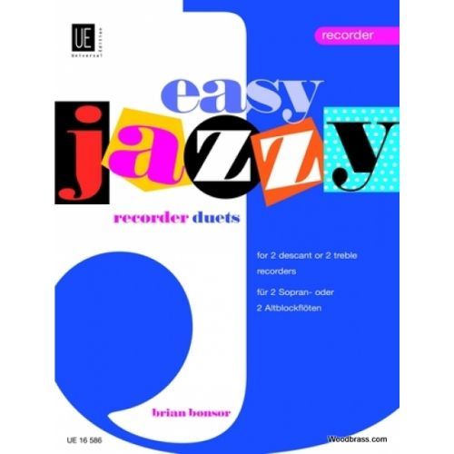 UNIVERSAL EDITION BONSOR EASY JAZZY RECORDER DUETS, FOR 2 DESCANT OR 2 TREBLE RECORDERS