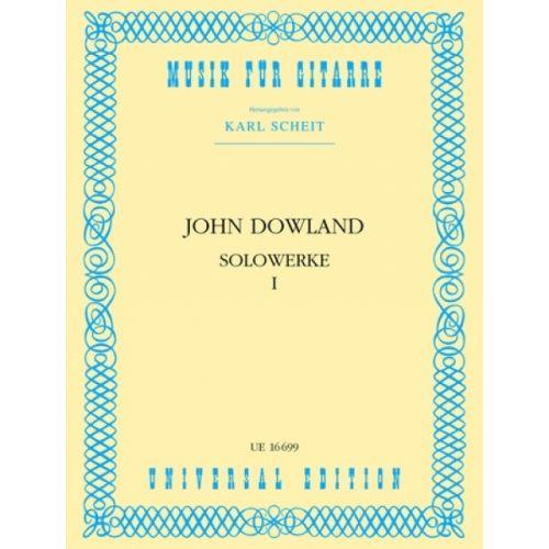 UNIVERSAL EDITION DOWLAND J. - SOLOWERKE 1 - GUITARE