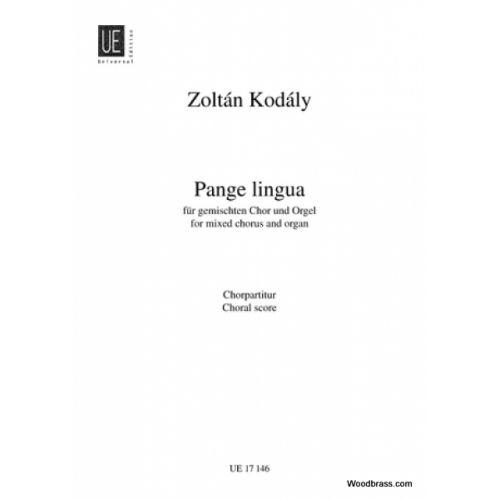 UNIVERSAL EDITION KODALY ZOLTAN - PANGE LINGUA