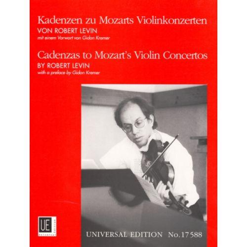 UNIVERSAL EDITION LEVIN ROBERT - CADENZAS TO MOZART'S VIOLIN CONCERTOS ZU KV 207 211 216 218 219 - VIOLIN