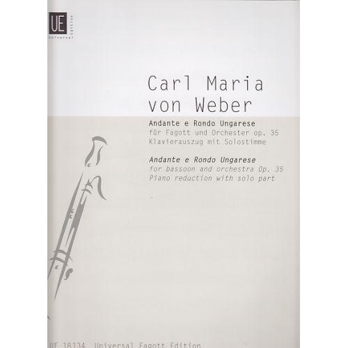 UNIVERSAL EDITION WEBER C.M. VON - ANDANTE E RONDO UNGARESE OP. 35 - FAGOTT, PIANO