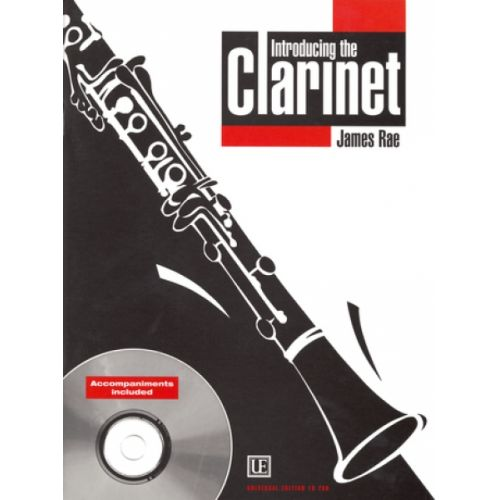 UNIVERSAL EDITION RAE JAMES - INTRODUCING THE CLARINET + CD