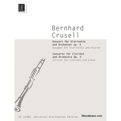 UNIVERSAL EDITION CRUSELL B. - CONCERTO OP.5 - CLARINETTE & PIANO