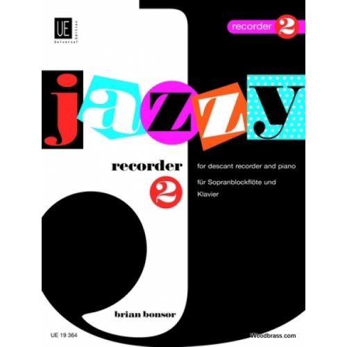 UNIVERSAL EDITION BONSOR BRIAN - JAZZY RECORDER 2 - RECORDER AND PIANO
