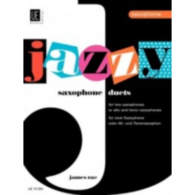 UNIVERSAL EDITION RAE JAMES - JAZZY DUETS FOR 2 SAXOPHONES OR ALTO AND TENOR SAXOPHONE