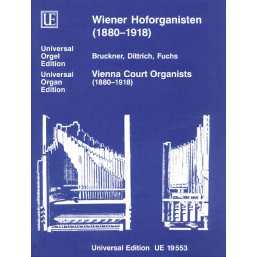 UNIVERSAL EDITION DIVERSE - WIEN COURT ORGANISTS BAND 1 - ORGAN