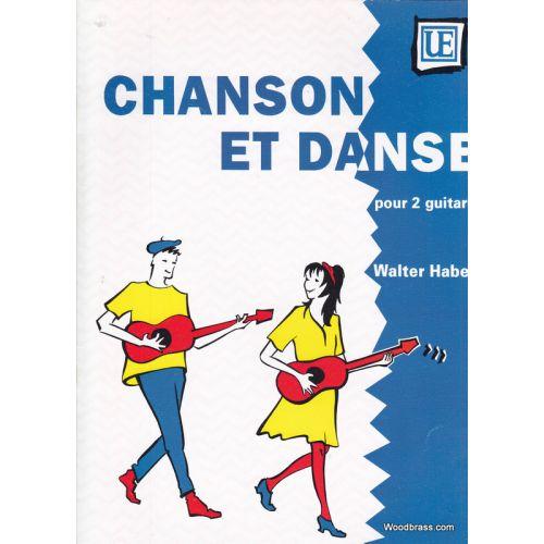 UNIVERSAL EDITION HABERL W. - CHANSON ET DANSE - DEUX GUITARES