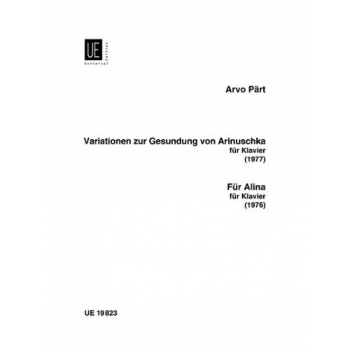 UNIVERSAL EDITION PART ARVO - VARIATONEN ZUR GESUNDUNG VON ARINUSHKA FUR ALINA - PIANO