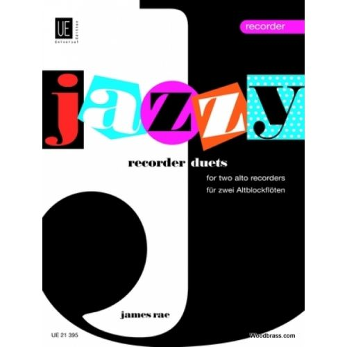 UNIVERSAL EDITION RAE J. - JAZZY RECORDER DUETS - 2 FLUTES A BEC ALTO