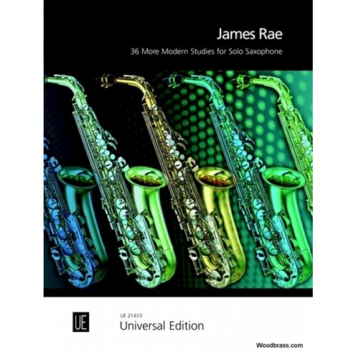 UNIVERSAL EDITION RAE JAMES - 36 MORE MODERN STUDIES FOR SOLO SAXOPHONE
