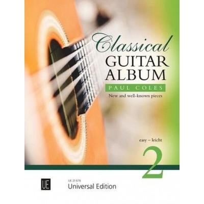 UNIVERSAL EDITION COLES PAUL - CLASSICAL GUITAR ALBUM VOL.2