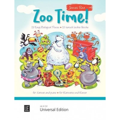UNIVERSAL EDITION RAE JAME - ZOO TIME! - CLARINETTE & PIANO