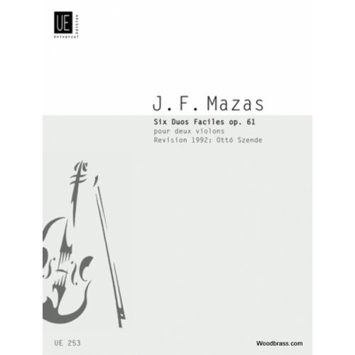 UNIVERSAL EDITION MAZAS J. F. - 6 DUOS FACILES OP. 61 - VIOLONS