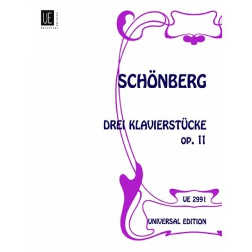 UNIVERSAL EDITION SCHÖNBERG A. - 3 KLAVIERSTÜCKE OP. 11 - PIANO