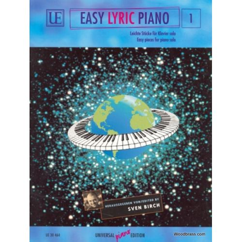 UNIVERSAL EDITION BIRCH SVEN - EASY LYRIC PIANO VOL.1