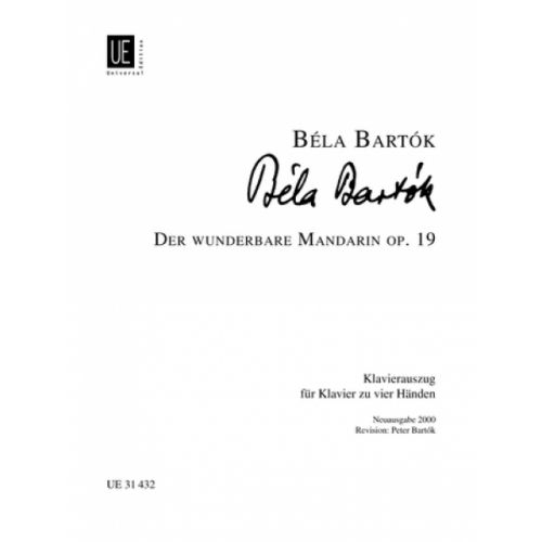 UNIVERSAL EDITION BARTOK B. - MIRACULOUS MANDARIN 2PF OP.19 - CHOIR AND ORCHESTRA