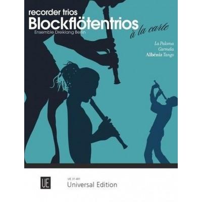 UNIVERSAL EDITION RECORDER TRIOS - LA PALOMA, CARMELA, ALBENIZ