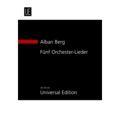 UNIVERSAL EDITION BERG ALBAN - 5 ORCHESTRAL SONGS - STUDY SCORE